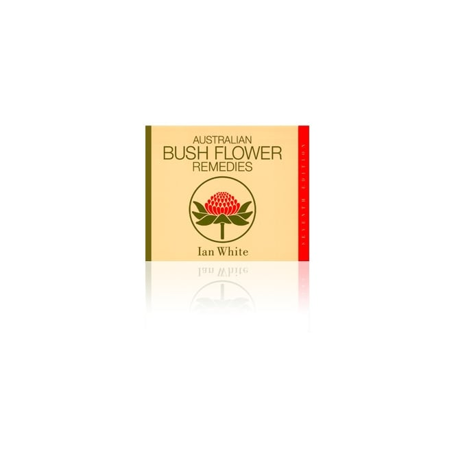 Bush Flower Essence Australian Bush Flower Remedies Reference Book by Ian White