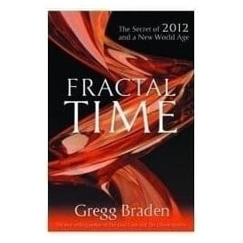 Fractal Time by Greg Braden