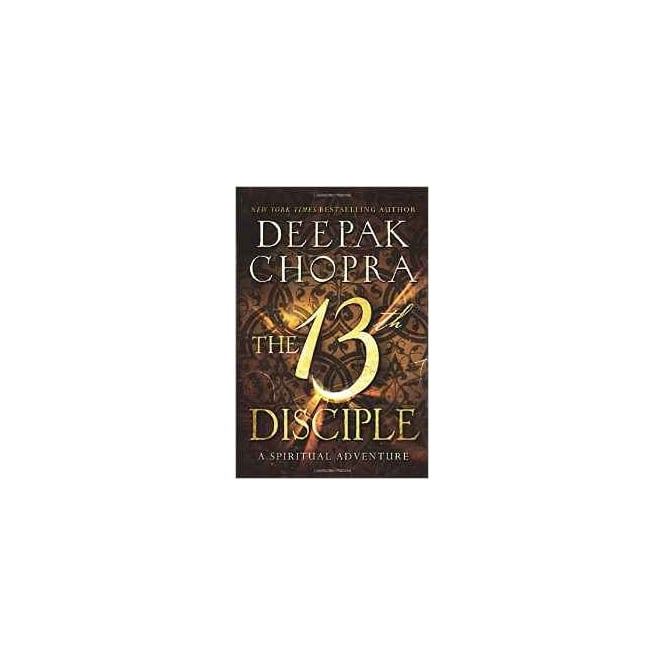 Hay House The 13th Disciple: A Spiritual Adventure Paperback DEEPAK CHOPRA
