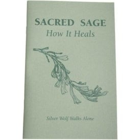 Sacred Sage - How It Heals (Paperback)