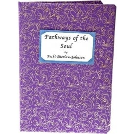 Pathways of the Soul by B Johnson (Paperback)