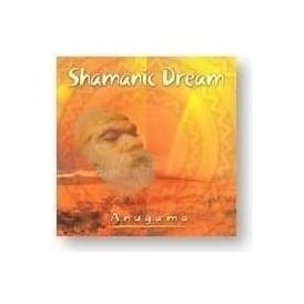 Shamanic Dream by Anugama (CD)