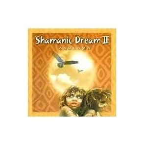 Shamanic Dream II by Anugama (CD)