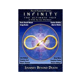Infinity The Ultimate Trip-Journey Beyond Death by Sacred Mysteries (DVD)