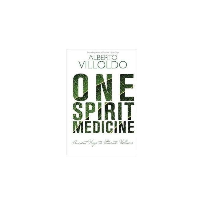 The Four Winds Society One Spirit Medicine: Ancient Ways to Ultimate Wellness (Paperback)