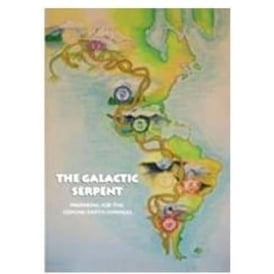 "The Galactic Serpent DVD by Dr. Alberto Villoldo by ""The Four Winds Society"""